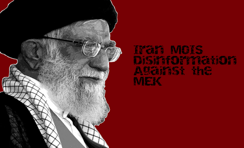 Iran's intelligence tries to distort history and a spread narrative of lies against the People's Mojahedin Organization of Iran (PMOI, or Mujahedin-e-Khalq, MEK)