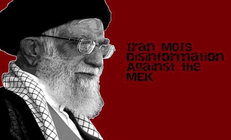 Iran's intelligence tries to distort history and a spread narrative of lies against the People's Mojahedin Organization of Iran (PMOI, or Mujahedin-e-Khalq, MEK)