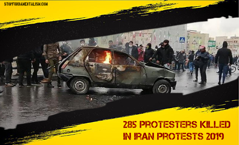 According to MEK 285 Protesters Killed in Iran Protests 2019 - 99 Victims Identified