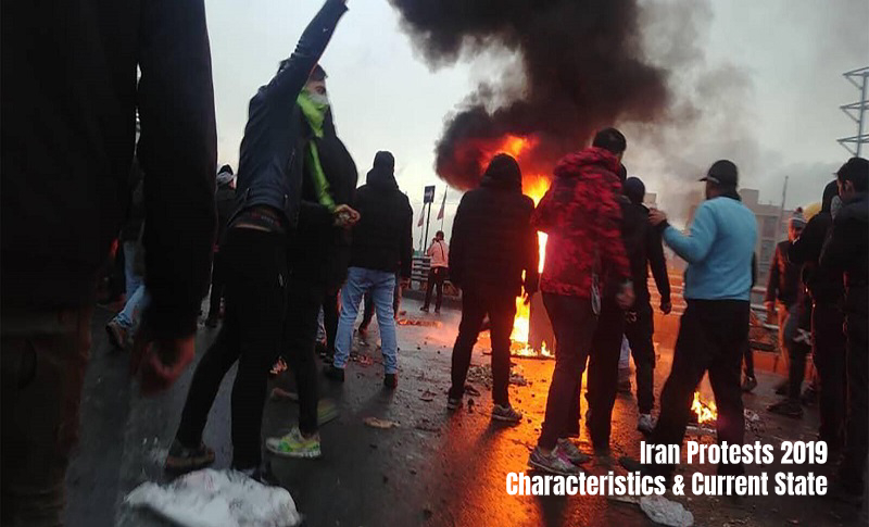 A Glimpse of Iran Protests 2019 Characteristics, Current State and Futures prospection